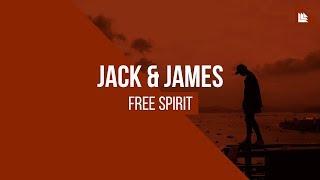 Jack & James - Free Spirit [FREE DOWNLOAD]