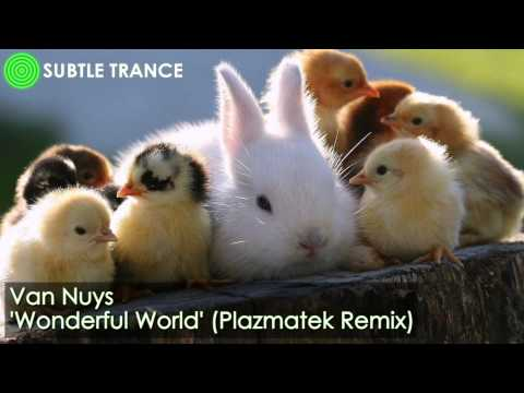'Wonderful World' (Plazmatek Remix) - Van Nuys