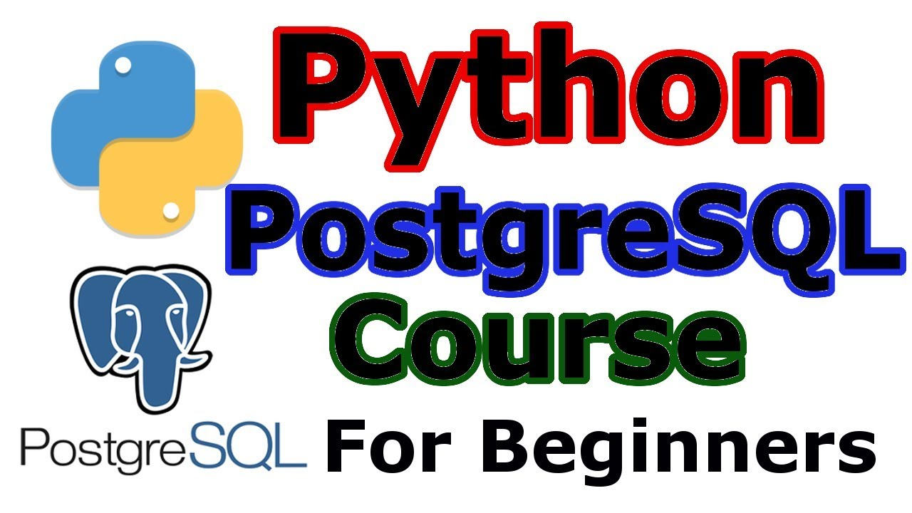 Python PostgreSql Database Tutorial For Beginners