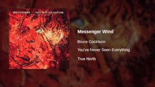 Bruce Cockburn - Messenger Wind