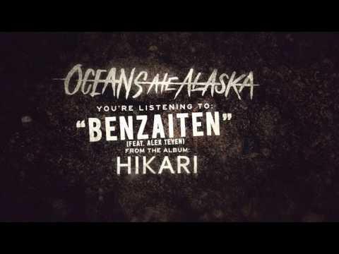 Oceans Ate Alaska - Benzaiten (feat. Alex Teyen)