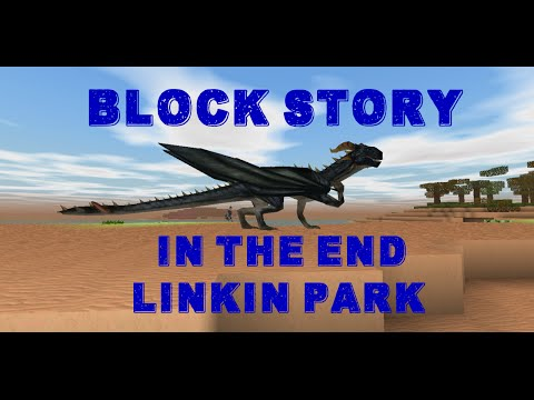 In The End - Block Story Music Video