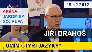 Kandidát na prezidenta JIŘÍ DRAHOŠ v ARÉNĚ J. Soukupa. Prezidentské volby 2018