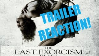The Last Exorcism Part 2 Trailer Reaction