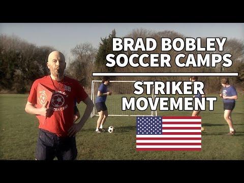 Striker Movement | Brad Bobley Soccer Camps