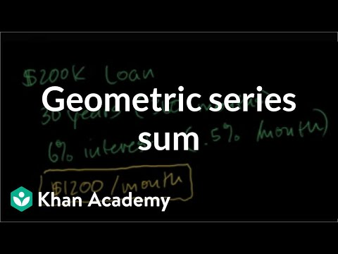 Geometric series sum to figure out mortgage payments | Precalculus | Khan Academy