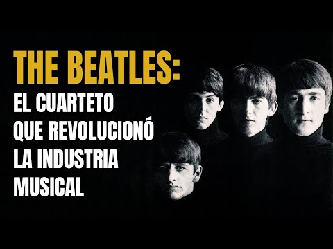 Cómo The Beatles revolucionaron la Industria Musical 🎵