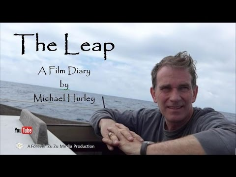 The Leap: A Film Diary by Michael Hurley (Book One)