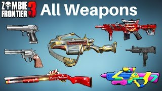 Zombie Frontier 3 - All Weapons