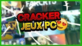 CRACKER TOUS LES JEUX PC SANS TORRENT FACILEMENT ! (2018)[TUTO]