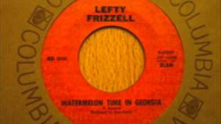 Lefty Frizzell - Watermelon Time In Georgia YouTube Videos