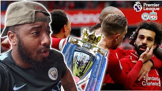 Liverpool 2-0 Chelsea | Palace 1-3 Man City | The 2018/19 EPL Title Race