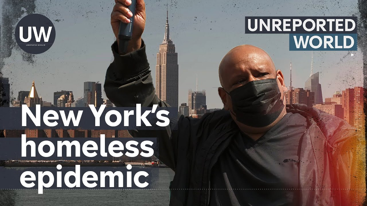 New York's Homeless Epidemic | Unreported World