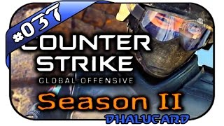 COUNTERSTRIKE: GLOBAL OFFENSIVE SEASON 2 #037 - TOTALE KONTROLLE - Let