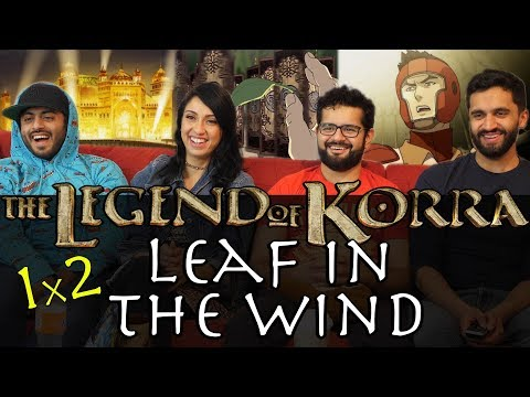 The Legend of Korra - 1x2 Leaf in the Wind - Group Reaction