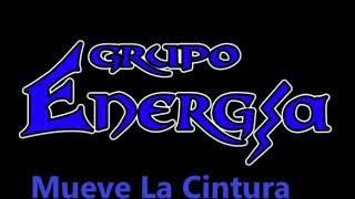 Mueve La Cintura | Grupo Energia