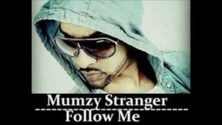Mumzy Stranger  - Follow Me (Saatsamundar) | Official Song