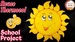 How To Make Thermocol Sun☀�| Reuse Thermocol School Project | DIY Thermocol Model For School Project
