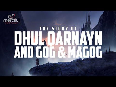 DHUL QARNAYN AND THE BARRIER OF YAJUJ & MAJUJ