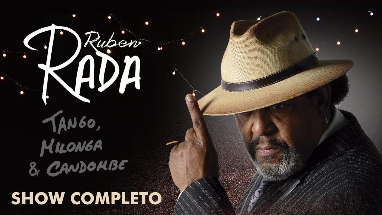 Rubén Rada - Tango Milonga y Candombe (En Vivo)