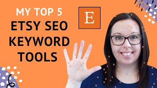 5 Tools to Help you Find Keywords for your Etsy Shop & Listings - Etsy SEO Keyword Tools 2020