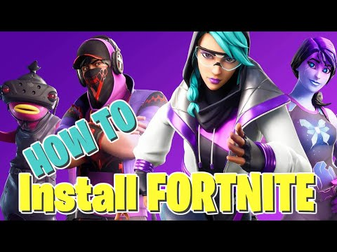 How To Install Fortnite - Windows 10 PC