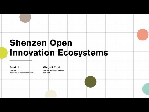 Shenzhen Open Innovation Ecosystem