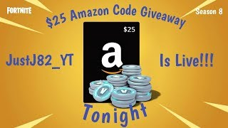 FORTNITE SEASON 8-25$ Amazon Code giveaway !!Thank you for 500 Subs!!!