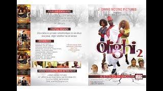 Latest Benin Movie Olighi Episode Two