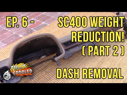 Lexus SC300 Budget Drift Build. Ep.6 - Weight Reduction! Pt.2 (Removing The Dash)