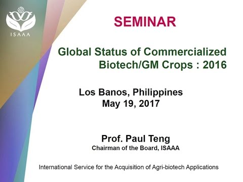 Global Status of Commercialized Biotech/GM Crops in 2016