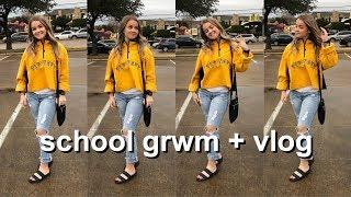 GRWM/VLOG | high school edition