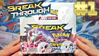 Pokemon Cards Breakthrough Booster Box Opening Part 1! BREAK YO LEGS!