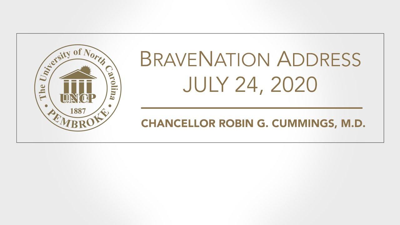 Chancellor Cummings Address to BraveNation, July 24, 2020 at UNC Pembroke