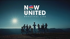 Now United - Beautiful Life (Official Music Video)