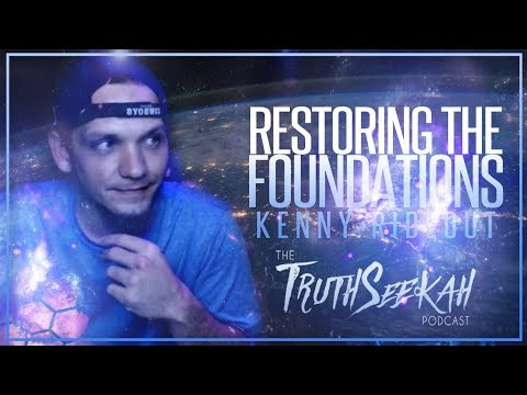 Restoring The Foundations | Kenny Rideout