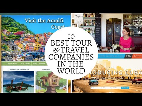 Top 10 Best Tour & Travel Companies In The World