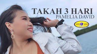 Download lagu Takah 3 Hari - Pamelia David (Official Music Video)