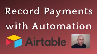 Organize Payments with Automation and Airtable