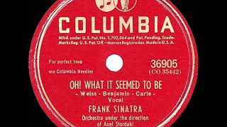 Watch Frank Sinatra Oh What It Seemed To Be video