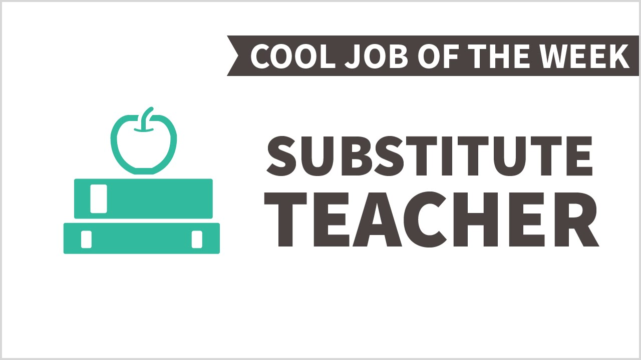 cool job of the week substitute teacher cool job of the week substitute teacher