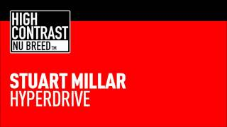 Stuart Millar - Hyperdrive (High Contrast Nu Breed)