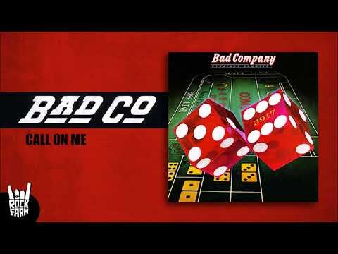 Клип Bad Company - Call on Me