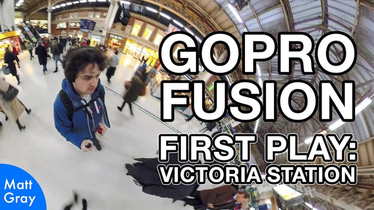 Youtube Thumbnail Image: GoPro Fusion First Play: Victoria Station