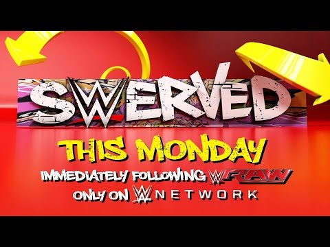 Swerved season 2 premieres this Monday, only on WWE Network