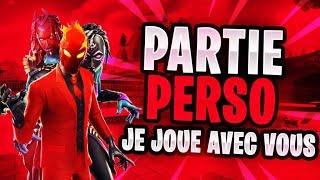 FR PC- Fortnite - Parti Perso !!! code sur Discord