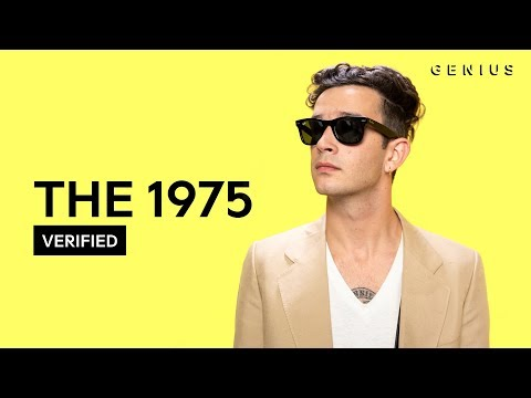 The 1975 I Couldn't Be More In Love Official Lyrics & Meanin
