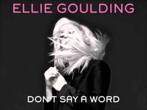 Don't Say a Word [Instrumental] - Ellie Goulding