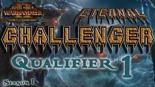 ECL Season 1 | Total War: Warhammer II Competitive League/Tournament - Qualifier #1