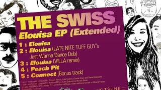 The Swiss - Elouisa (Late Nite Tuff Guy remix)